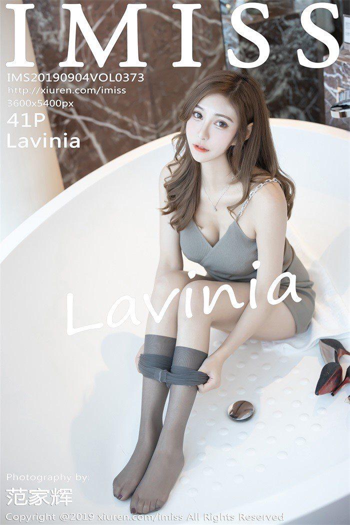 [IMISS爱蜜社]2019.09.04 VOL.373 Lavinia[41+1P/74.5M]